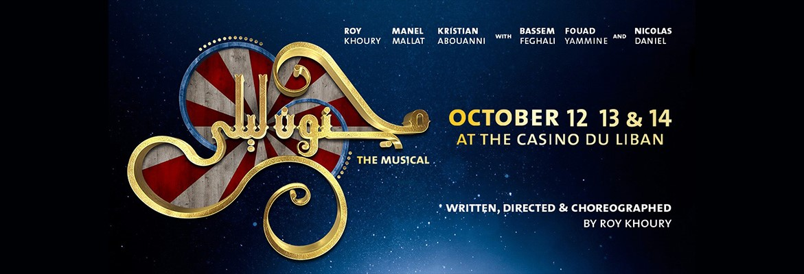Majnoun Leila, The Musical, at Casino Du Liban from 12 Oct to 14 Oct... Get  your tickets now!