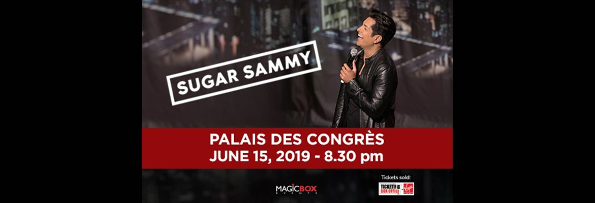 Sugar Sammy will hit the stage at Palais des Congres on 15 June 2019... Mark your calendars!