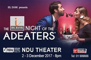 The Night of the AdEaters at NDU Theatre on December 2nd and 3rd... Be There