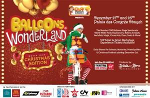 This Holiday Season witness a MAGICAL stage experience straight from Balloons Wonderland