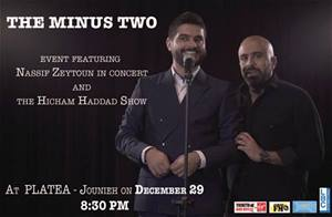 Hicham Haddad and  Nassif Zeytoun on December 29 at Platea... Tickets on sale!