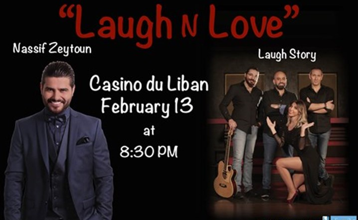 Laugh Story and Nassif Zeytoun in concert on Feb. 13 at Casino Du Liban!