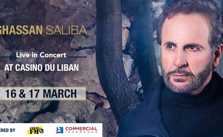 Ghassan Saliba from 16 Mar to 17 Mar at Casino du Liban - Hall Saliba... Reserve your seats now!