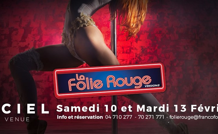 La Folie Rouge 2018: Finally, red madness is back! Grab your tickets now!