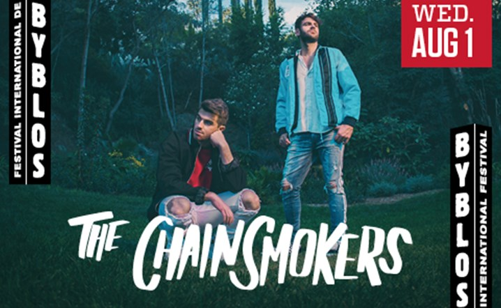 Get ready for The Chainsmokers at the Opening of Byblos International Festival!