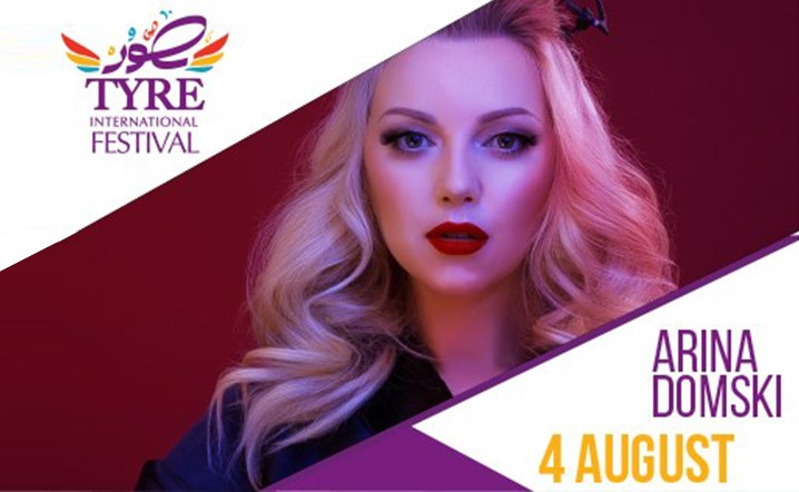 Tyre International Festival presents Arina Domski on 4 August!