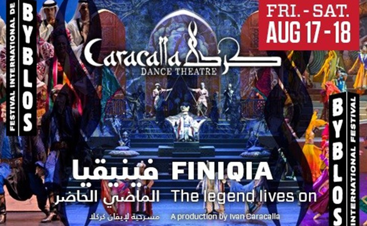 Caracalla - Finiqia: The Legend Lives On at Byblos International Festival on 17 August