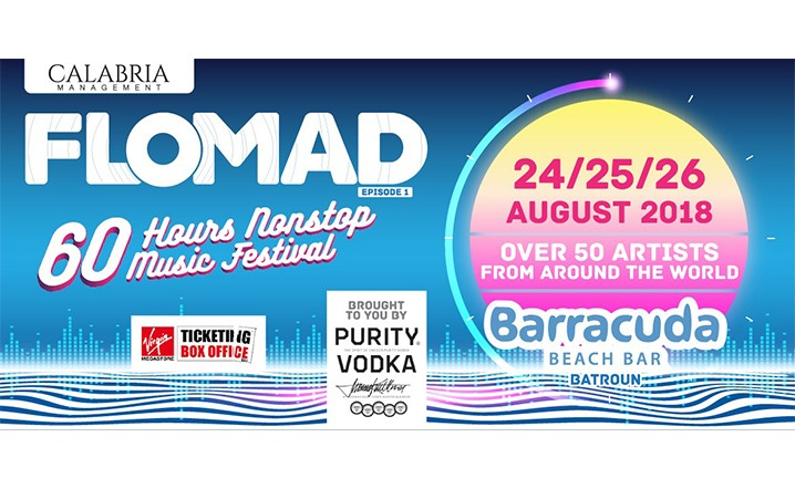 Flomad-60Hours Nonstop Music Fest at Barracuda Beach Bar... Get your tickets now!