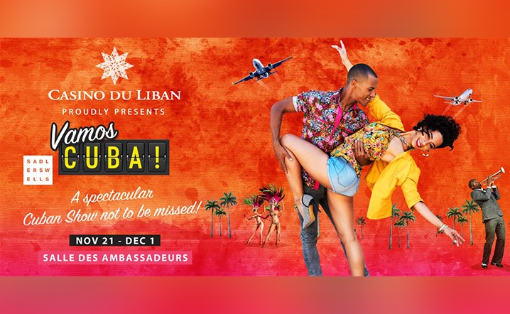 A spectacular Cuban Show not to be missed at Casino Du Liban from 23 Nov to 01 Dec