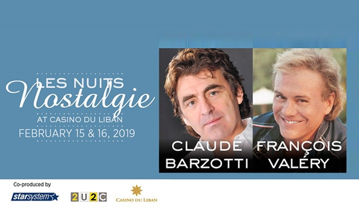 Get ready for a special valentine at Casino du Liban with Claude Barzotti and François Valéry... Grab your tickets now!