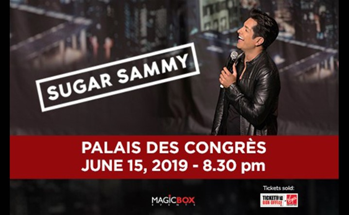 Sugar Sammy will be performing live at Palais des Congres on 15 June, 2019... Grab your tickets now!