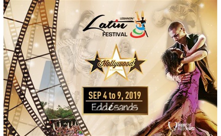 "Lebanon Latin Festival 2019 getting ready for the ""Hollywood Edition"".... Book your full pass now!"
