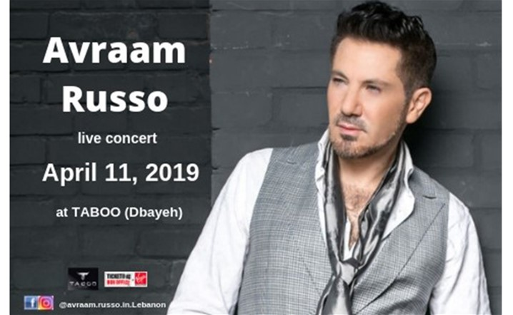 Avraam Russo live in concert on April 11 at Taboo Dbayeh... Get your tickets now!
