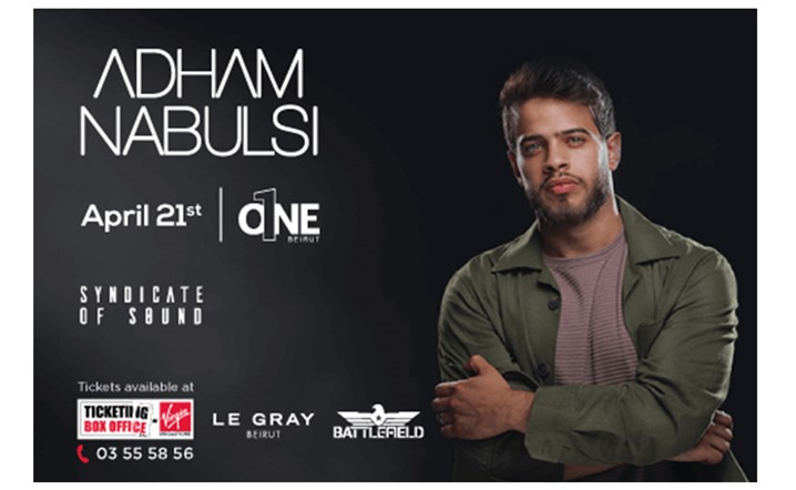 Adham Nabulsi will be performing live at O1NE BEIRUT on April 21st... Grab your tickets now!