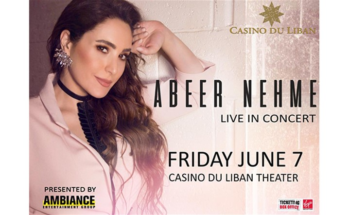 Abeer Nehme will be performing her latest hit songs, in addition to a very special musical program..Tickets on sale!