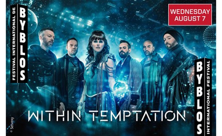 Within Temptation Live Performance at Byblos International Festival on 07 August… Get your tickets now!