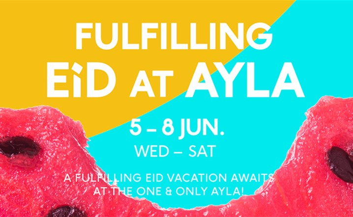 Join us at Ayla for the most fulfilling Eid vacation! Grab your tickets now!