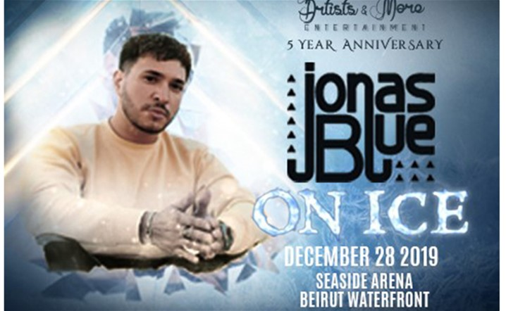 Artists & More presents Jonas Blue – On Ice on 28 December at Beirut Waterfront…Grab your tickets now!