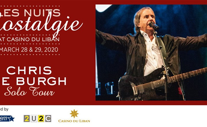 The Legendary Chris De Burgh will be perfoming live at Casino Du Liban... Buy your tickets!